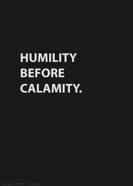 humility-before-calamity